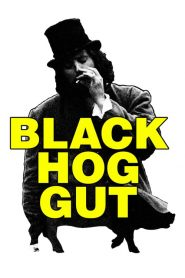 Black Hog Gut