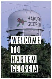 Welcome to Harlem, Georgia