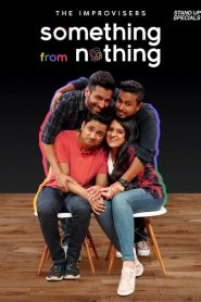 The Improvisers: Something from Nothing