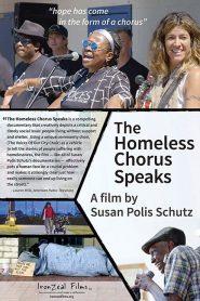 The Homeless Chorus Speaks