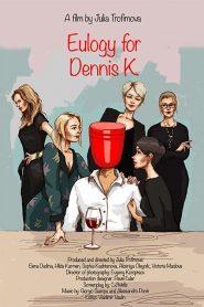 Eulogy for Denis K.