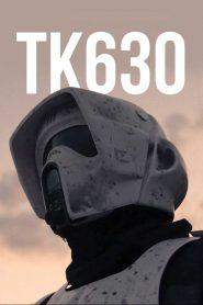 TK630 – A Star Wars Fan Film